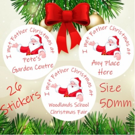 I met Father Christmas Children's Stickers for Santa's Grotto